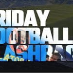 the first in our series of Friday football flashbacks