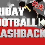 the second installment of the Friday football flashback