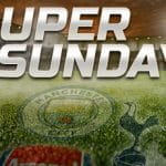 Football action on super Sunday preview