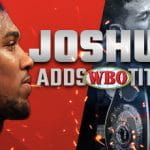 Anthony Joshua adds WBO title preview