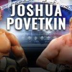 Povetkin & Joshua