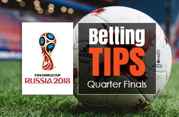 Betting Tips World Cup Russia 2018 quarter-finals