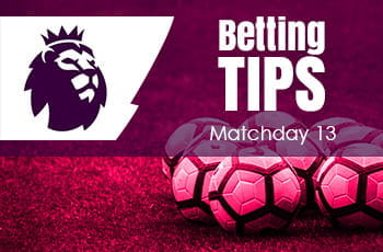 Premier League Matchweek 13 betting tips