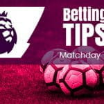 Betting Tips EPL matchday 17 2018/19