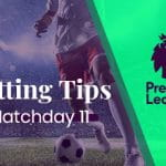 matchday 11 betting tips