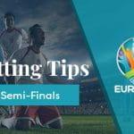 Euro 2020 Semi-Finals